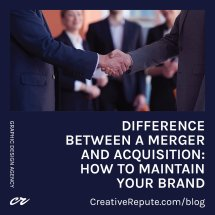4 Steps to Manage Your Brand After a Merger