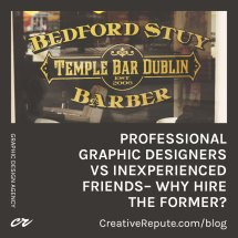 Why Hire a Professional Graphic Designer as Opposed to Your Inexperienced Friend