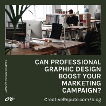 Can Professional Graphic Design Boost Your Marketing Campaign IG