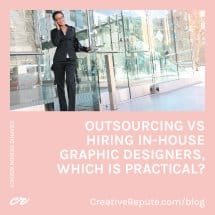 Outsourcing vs Hiring In-House Graphic Designers, Which is Practical IG