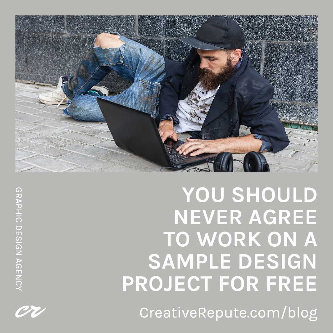 You Should Never Agree to Work on a Sample Design Project For Free IG